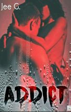 ADDICT by Jee_G_