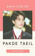 Daily Life of Pakde Taeil (ft. NCT) by jaehosh