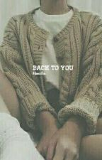 Back To You || NCT Yuta by justshownu