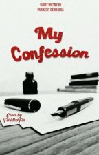 My Confession by CocoBiez