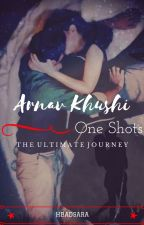 Arnav Khushi One Shots! by xBadishx