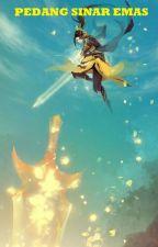 Pedang Sinar Emas ( Kim Kong Kiam ) by JadeLiong