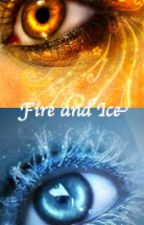 Fire and Ice by weheartwolves