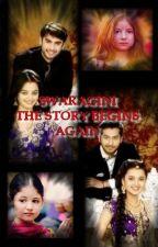 SWARAGINI... The story begins again... by mahira80