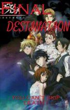 FINAL DESTINATION #Wattys2017 (Complete) by ramisesjoson