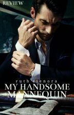 Review; My Handsome Mannequin (Ruth Elenora) by Hannanissa
