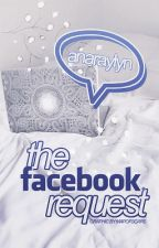 the facebook request by AnaRaylyn