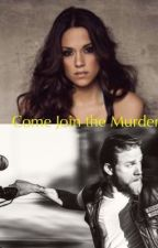 Come join the murder  by SRose21