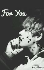 For You (Kth) by Mmviit