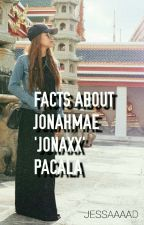 FACTS ABOUT JONAXX (JONAH PACALA) by SarcasticWriter_