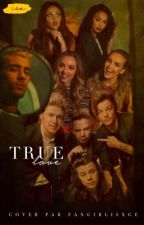 True love. [ Little Mix/One direction. ] by leighxsa