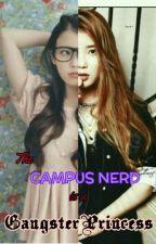 The Campus Nerd is A Gangster Princess by CutiePie_Jarah