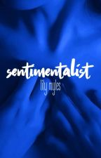 sentimentalist by -opalescent-