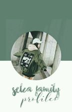 selca family profiles | soon. by selcafamily