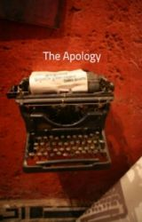 The Apology by katlynjoey