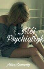Mój psychiatryk. by GoalxxxGo