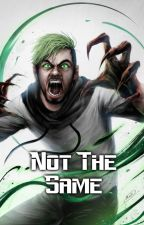 Not the same (Ipliers and Septiceyes x child!Reader) by DazzleDuskk