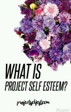What is #ProjectSelfEsteem by projectselfesteem