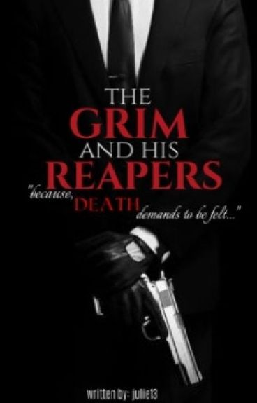 The Grim And His Reapers |j.m| by julie13