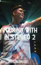 Touring With In Stereo 2 || Jakob Delgado by _instereomusic