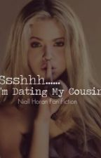 """Ssshhh...... I'm Dating My Cousin"" (Niall Horan) by VanilyToranson_1D"