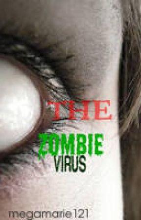 The Zombie Virus (Watty Awards) by megamarie121