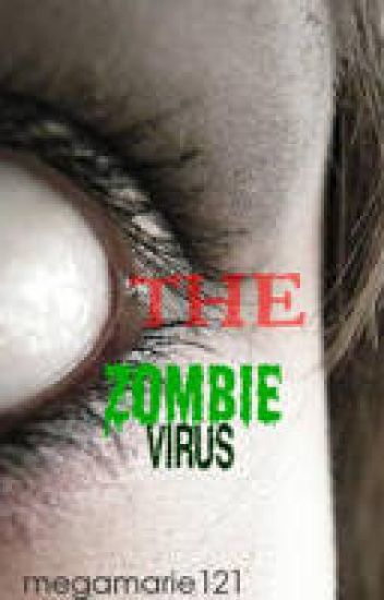 The Zombie Virus (Watty Awards)