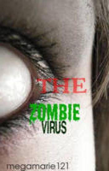 The Zombie Virus (Watty Awards)