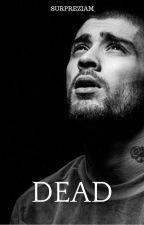Dead ✖ ziam by surpreziam
