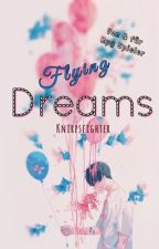 Flying Dreams  ~Von & für Rpg Spieler~ by Knirpsfighter