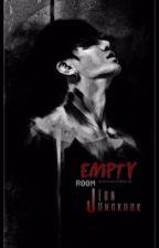 Empty Room [متوقفه مؤقتًا] by RosemaryPJ