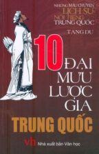 Mười đại mưu lược gia Trung Quốc - Nhiều tác giả by hieuminhcx