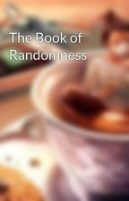 The Book of Randomness  by Sunflowersoccer