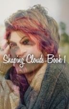 Shaping Clouds- Book 1 ( Remus Lupin and Nymphadora Tonks) (COMPLETED) by Remadora_is_life24