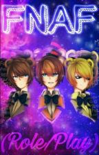 Five Nights at Freddy's (Roleplay) [Abierto] by Mary-Chan2040