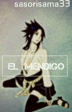 el mendigo (NaruSasu) Editando by sasorisama33