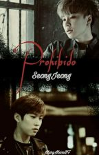 Prohibido [SeongJeong] by MaryMoonBF