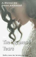 The Layonsari Tears by deanakhmad