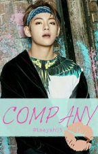 COMPANY (Taehyung X Reader) by Tae_yah95