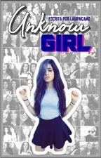Unknow Girl by laurwcamz