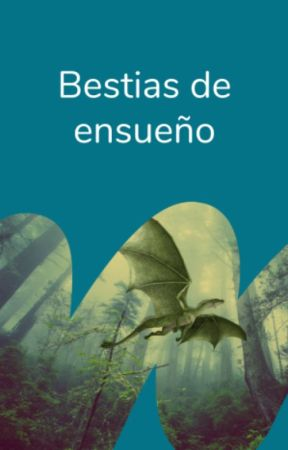 Bestias de ensueño by FantasiaES