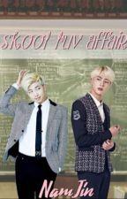 Skool luv affair [Namjin] - Slow Updates by originalGerry