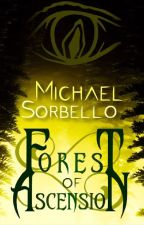 Forest of Ascension by Michael-Sorbello