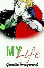 Miraculous : My Life  by DishonestAngel