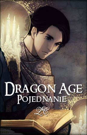 Dragon Age: Pojednanie by LycorisCaldwelli