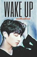 Wake Up |YoonKook| by notthatbad