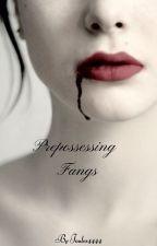 Prepossessing Fangs by Joules4444