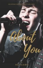 About you - Shawn Mendes by heygama