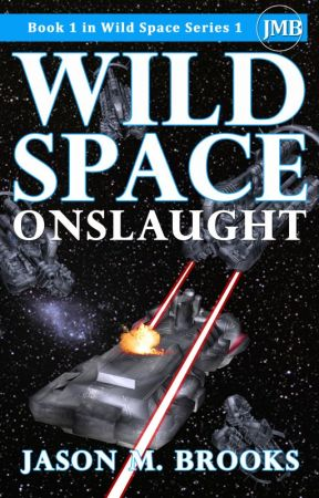 Wild Space: Onslaught by JasonMBrooks