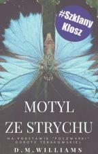 ✔ Motyl ze strychu by D_M_Williams